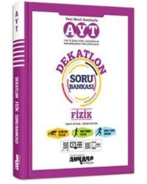 AYT Fizik Dekatlon Soru Bankası Ankara Yayıncılık