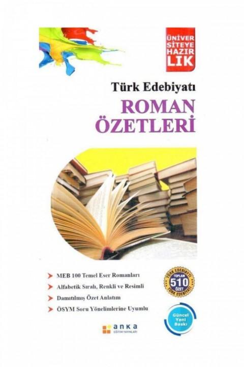 Anka Türk Edebiyatı Roman Özetleri (2020)