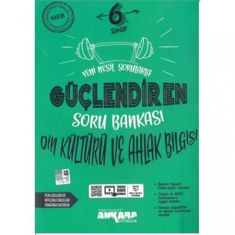 Ankara 6. Sınıf Din Kültürü ve Ahlak Bilgisi Güçlendiren Soru Bankası