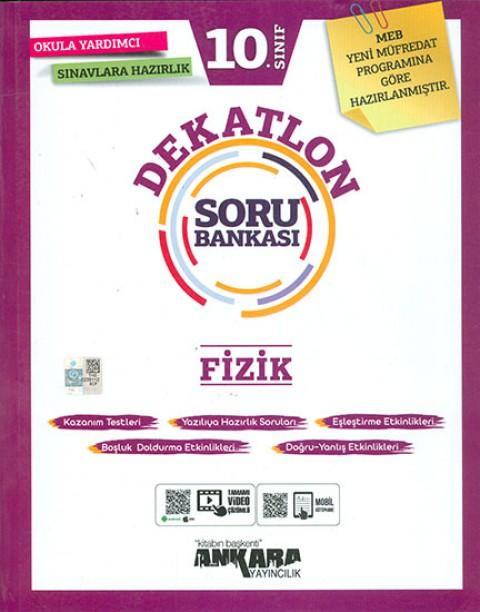 Ankara Yayıncılık 10. Sınıf Dekatlon Fizik Soru Bankası