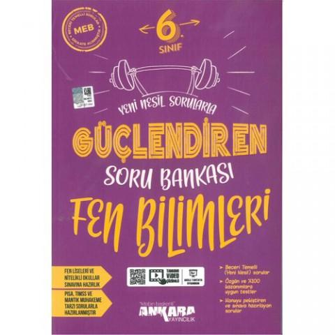 Ankara Yayıncılık 6. Sınıf Fen Bilimleri Güçlendiren Soru Bankası