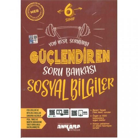 Ankara Yayıncılık 6. Sınıf Sosyal Bilgiler Güçlendiren Soru Bankası
