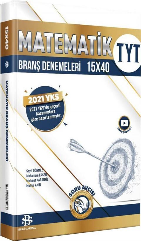 Bilgi Sarmal Yayınları TYT Matematik 15x40 Branş Denemeleri