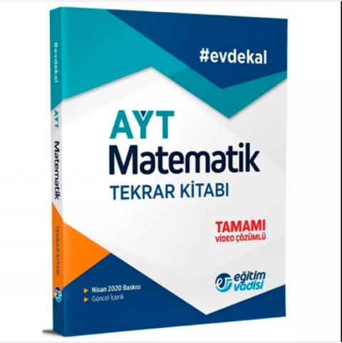 Eğitim Vadisi AYT Matematik Tekrar Kitabı Tamamı Video Çözümlü