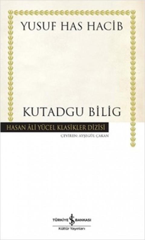 Kutadgu Bilig , Yusuf Has Hacib