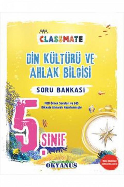 Okyanus 5. Sınıf Din Kültürü Ve Ahlak Bilgisi Classmate Soru Bankası