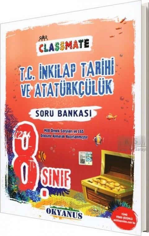 Okyanus 8. Sınıf Classmate T. C. Inkilap Tarihi Ve Atatürkçülük Soru Bankası