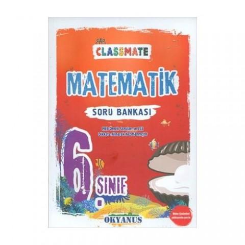 Okyanus Yayınları 6. Sınıf Classmate Matematik Soru Bankası