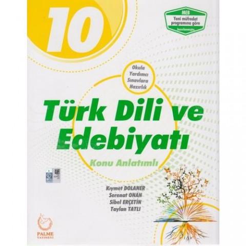 Palme Yayıncılık 10. Sınıf Türk Dili ve Edebiyatı Konu Anlatımlı - Kıymet Dolaner