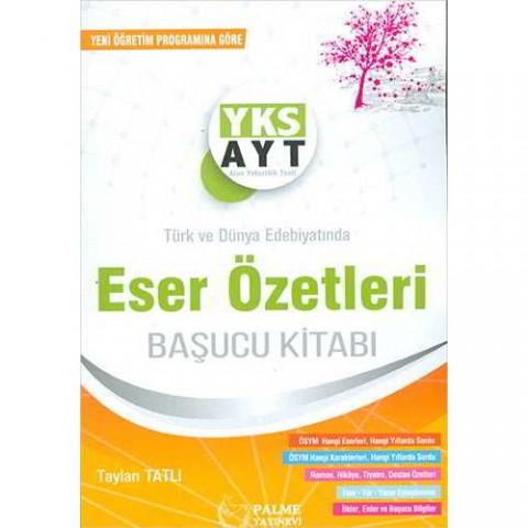 Palme Yayıncılık AYT Türk ve Dünya Edebiyatında Eser Özetleri Başucu Kitabı